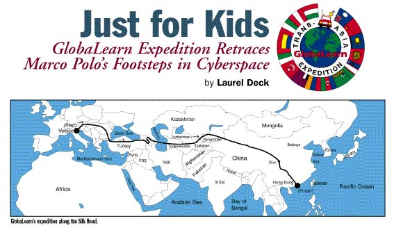 just for kids globalearn expedition retraces marco polo 39 s. Black Bedroom Furniture Sets. Home Design Ideas